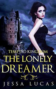 The Lonely Dreamer: A Reverse Harem Serial