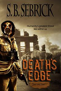Death's Edge: Humanity's greatest threat lies within us.