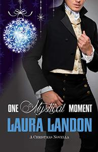 One Mystical Moment: A Laura Landon Novella