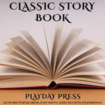 Classic Story Book: 3 Timeless Fairy Tales Collection 24