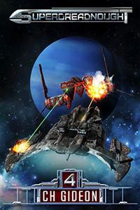 Superdreadnought 4: A Military AI Space Opera