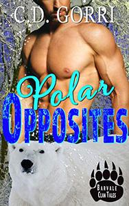 Polar Opposites: A Barvale Clan Tale 1