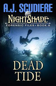 The NightShade Forensic Files: Dead Tide