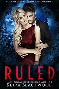 Ruled: A Vampire Paranormal Romance