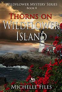 Thorns on Wildflower Island