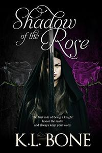 Shadow of the Rose