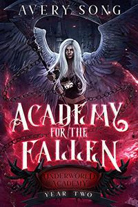 Academy For The Fallen: Year Two