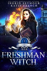 Supernatural Academy: Freshman Witch