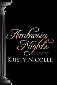 Ambrosia Nights: A Higher Plains Short
