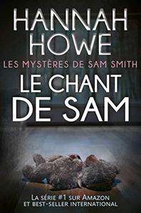 Le chant de Sam: Les Mystères de Sam Smith