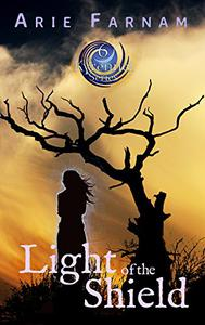 Light of the Shield: The Kyrennei Series Book Six