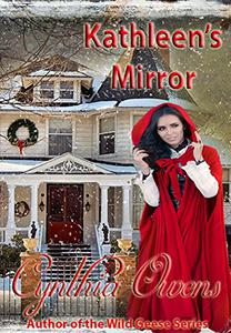 Kathleen's Mirror: A Wild Geese Holiday Story