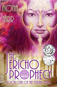 The Jericho Prophecy: An Exciting Fantasy With Its Roots Deep In The Bible Story