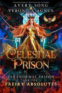 Celestial Prison: A Paranormal Prison Romance