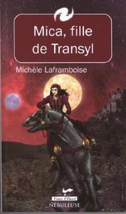 Mica, fille de Transyl 1 (Nébuleuse)