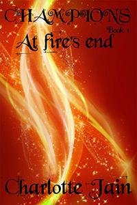 Champions: At Fire's End