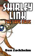 Shirley Link & The Safe Case