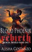 Blood Phoenix: Rebirth