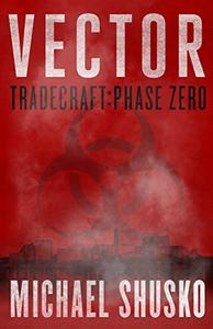 Vector: Tradecraft: Phase Zero