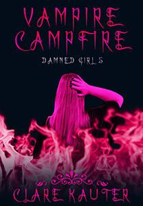 Vampire Campfire