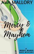 Mercy & Mayhem: A Mercy Mares Cozy Mystery