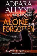 Alone and Forgotten: A Maybe Kentucky Novella