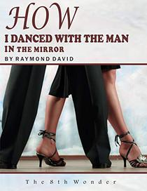 How I Danced With the Man in the Mirror