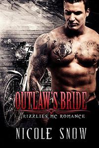 Outlaw's Bride: Grizzlies MC Romance