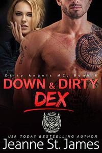 Down & Dirty: Dex
