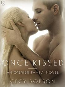 Once Kissed: An O'Brien Family Novel