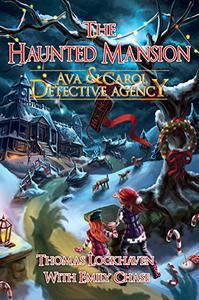 Ava & Carol Detective Agency: The Haunted Mansion