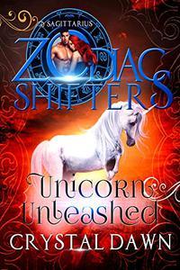 Unicorn Unleashed: A Zodiac Shifters Paranormal Romance: Sagittarius