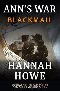 Blackmail: An Ann's War Mystery
