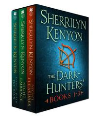 The Dark-Hunters, Books 1-3: (Night Pleasures, Night Embrace, Dance with the Devil)