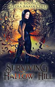 Surviving Hallow Hill: A Supernatural Prison Academy Romance