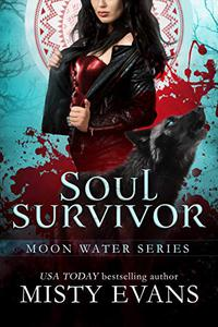 Soul Survivor: Moon Water Paranormal Romance Series, Book 1