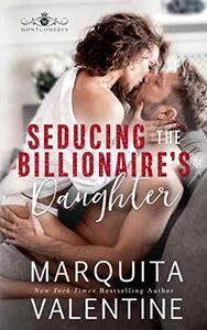 Seducing the Billionaire's Daughter