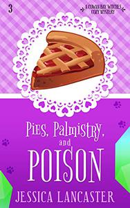Pies, Palmistry, and Poison