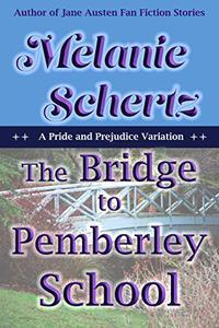 The Bridge to Pemberley School