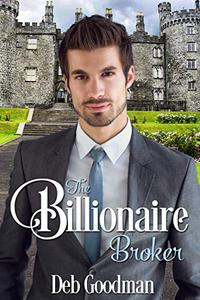 The Billionaire Broker: A Clean Romance