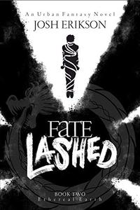 Fate Lashed