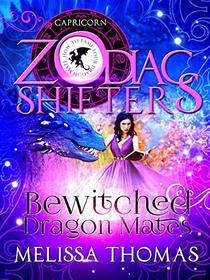 Bewitched Dragon Mates: A Zodiac Shifters Paranormal Romance: Capricorn