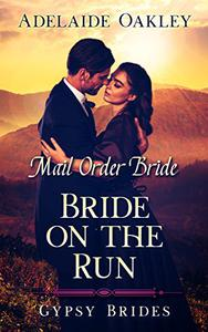Mail Order Bride: Bride on the Run