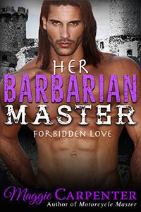 Her Barbarian Master: Forbidden Love