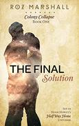 The Final Solution: A Half Way Home short story