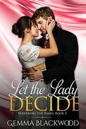 Let the Lady Decide
