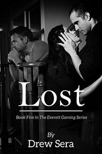 Lost: Book Five in The Everett Gaming Series