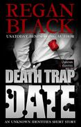 Death-Trap Date: An Unknown Identities Short Story
