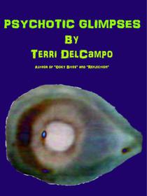 Psychotic Glimpses