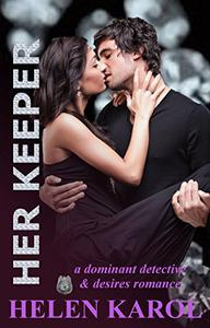 Her Keeper: A  dominant detective & desires romance